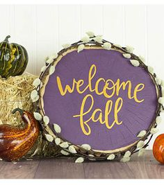 How To Make A Welcome Fall Wooden Round Décor