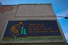 Powerful and Uplifting Billboards Pop up Around Oakland Britt Sensabaugh Raise the vibration Light renegade Be the light