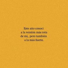 Pretty Quotes, Love Me Quotes, Best Quotes, Funny Quotes, Motivational Phrases, Inspirational Quotes, Postive Quotes, Spanish Quotes, Woman Quotes