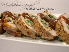 Mushroom Spinach Stuffed Pork Tenderloin. Had this the other night at a friends house and it was DELICIOUS!
