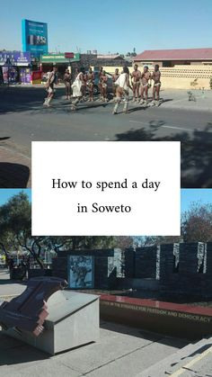 How to Spend a day in Soweto