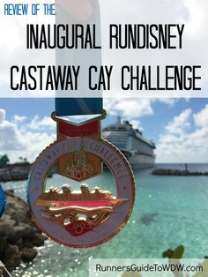 An insider's look into the Inaugural runDisney Castaway Cay Challenge aboard the Disney Cruise Line! http://www.runnersguidetowdw.com/inaugural-castaway-cay-challenge/