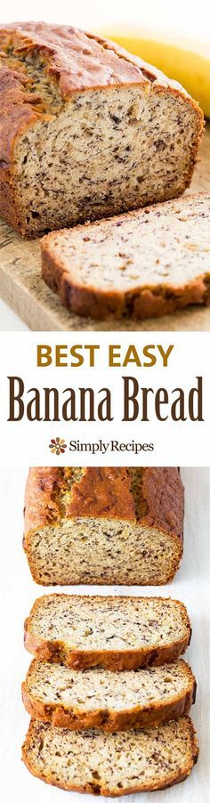 Easiest banana bread ever! No need for a mixer! Delicious and easy, classic banana bread recipe. Most popular recipe on SimplyRecipes.com #BananaBread #Baking #Banana