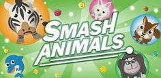 Smash Animals Fun Animal Game.iTunes Store Free Game. Smash Animals is an ultra-exiting fun animal game with amazingly exiting illustration and gameplay. Made with Unity,Game Design,Kids Game