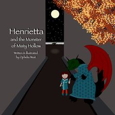 Henrietta and the Monster of Misty Hollow (book)