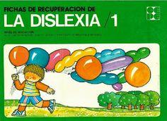 EL OLFATO DE LA EDUCACIÓN: Fichas de recuperación de Dislexia 1
