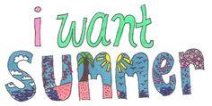 i want summer so badly
