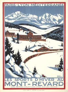 Mont-Revard / Les Sports d'Hiver. ca. 1927 Roger Broders #winter...reépinglé par Maurie Daboux ◡ً❤