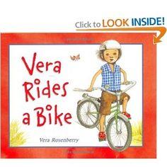 Vera Rides A Bike Vera Rosenberry 9780805071252 Amazon Com