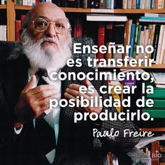 #Frases #Inspirational #Quotes Paulo freire