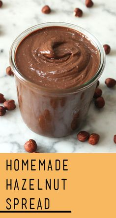 Homemade Chocolate-Hazelnut Spread | Recipe