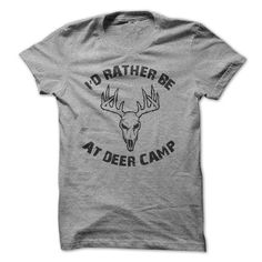 I'd Rather Be At Deer Camp T Shirts, Hoodies, Sweatshirts. CHECK PRICE ==► https://www.sunfrog.com/Outdoor/rather-be-at-deer-camp.html?41382
