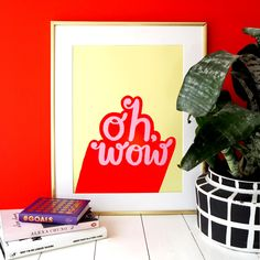 Oh Wow Print by Eleanor Bowmer, the perfect gift for Explore more unique gifts in our curated marketplace. Typography Prints, Lettering, Buy Prints Online, Poster Store, Cellophane Wrap, Personalised Prints, Paper Dimensions, Yellow Background, Wall Colors