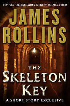 The Skeleton Key, A Sigma Force Novel (short story ebook)