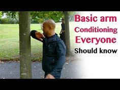 Basic arm conditioning everyone should know - wing chun - YouTube