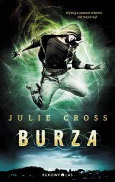 """Burza"" Julie Cross, przeł. Bartosz Czartoryski Jackson, Books, Movies, Movie Posters, Libros, Film Poster, Book, Films, Popcorn Posters"