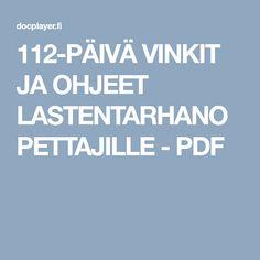 112-PÄIVÄ VINKIT JA OHJEET LASTENTARHANOPETTAJILLE - PDF