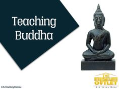 Buy original artwork from #TheMuseumOutlet which is our online art gallery. Shop affordable Sculptures, Paintings, Home and Wall Decor Items, Museum Jewelry and more from here. #ArtGalleryOnline  Visit: https://www.themuseumoutlet.com/teaching-buddha