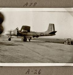 1945 - A-26 (Plane) - Belgium - A-78 Belgium, Wwii, Air Force, Fighter Jets, Aircraft, The Unit, Vehicles, Plane, Group