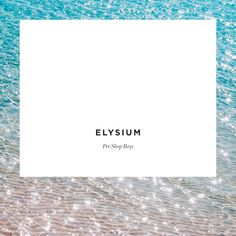 Pet Shop Boys - Elysium [2012]