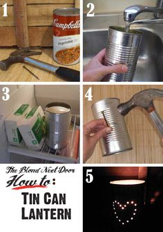 DIY: Tin Can Lantern tutorial, We didn't do a pattern just made the nail holes. I was surprised at how well my 6 yr old granddaughter did with a hammer. We used one of those little battery light inside it. Good job!