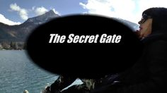 Teaser 2017 - The Secret Gate
