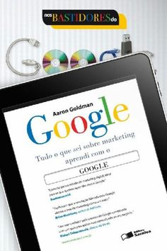 Download Nos Bastidores do Google - Aaron Goldman em ePUB mobi e pdf