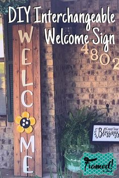 This Interchangeable Welcome Porch Sign will easily change with every season! Sarah has a simple 3 step project perfect to inspire your front porch decor DIY Creative Craft Kit Wood Outdoor Welcome Sign, Welcome Wood Sign, Welcome Signs Front Door, Front Porch Signs, Outdoor Signs, Front Porches, Porch Wood, Diy Porch, Porch Ideas