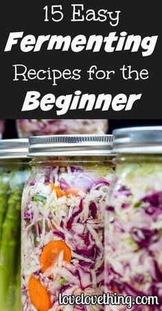 15 EASY fermenting r