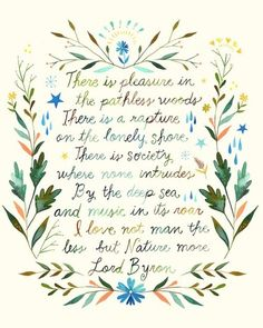 Lord Byron... I have this tattooed on me, i loved it too much :)