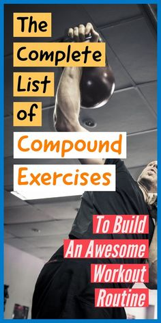 The Complete List Of Compound Exercises You Need To Do Awesome Variations] - The White Coat Trainer Why do mediocre exercises when you can do the best exercises? This list compound exercises to help you get in the best shape of your life. Weight Lifting Workouts, Gym Workouts, At Home Workouts, Weight Training Exercises, Weight Lifting Motivation, Killer Workouts, Exercise Motivation, Fitness Motivation, Workout List