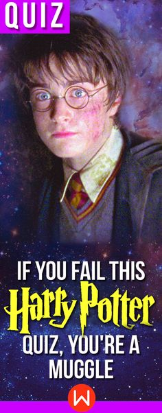 Harry Potter Quiz: If you fail this HP test, you are a MUGGLE! muggleborn, #hogwarts Take this #harrypotterquiz to find out your true identity in the #wizardingworld Are you a witch/wizard or not???