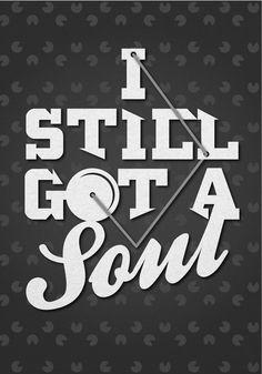 I Still Got a Soul, Sermo
