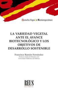 La variedad vegetal ante el avance biotecnológico y los objetivos de desarrollo sostenible / Francisca Ramón Fernández Reus, 2020 Editorial, Products, Plants, Gadget
