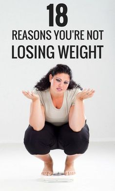 18 reasons you just can't lose weight - no matter how hard you try