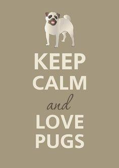 Keep calm and love pugs. $12.00, via Etsy.