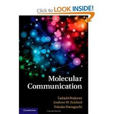 Molecular Communication: Professor Tadashi Nakano, Professor Andrew W. Eckford, Professor Tokuko Haraguchi: 9781107023086: Books - Amazon.ca