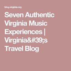 Seven Authentic Virginia Music Experiences | Virginia's Travel Blog