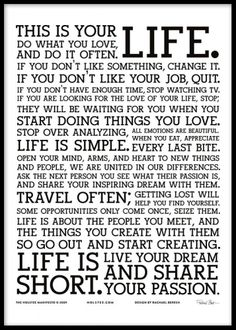 The Holstee Manifesto Poster may have already been seen by people across the social media world, but we still think it's worth a pin for it's inspirational words. Great Quotes, Quotes To Live By, Inspirational Quotes, Motivational Quotes, Daily Quotes, Unique Quotes, Amazing Quotes, Remember Quotes, Everyday Quotes