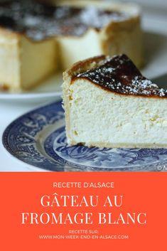 Recette de gâteau au fromage blanc (tarte au fromage blanc), un dessert typiquement alsacien #Alsace #Recette Alsace, Cake & Co, French Bistro, Feta, Cheesecake, Food And Drink, Cooking, Sweet, Style Blanc