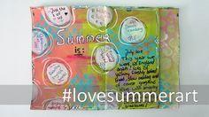 #lovesummerart   #1: Art Journal - Summer