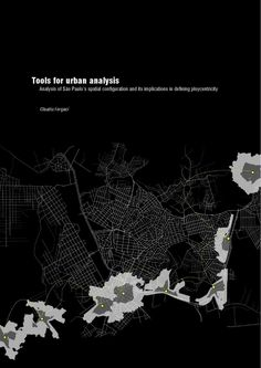 ISSUU - Analysis of São Paulo's spatial configuration and its implications in defining ploycentricity by Claudiu Forgaci