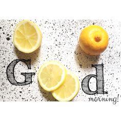 Lemons addict! Good morning