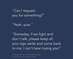 """I know u wil compromise but.pls i dont want our relationship to b """"his ego her self-respect their Silence""""kind Source by jyothsnalavu Ego Quotes, Crush Quotes, Words Quotes, Teenage Love Quotes, Love Quotes For Him, School Life Quotes, Self Respect Quotes, Teenager Quotes About Life, Real Friendship Quotes"""
