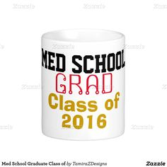 Med School Grad Class of (insert Current YEAR).  Fun Graduate Gift Mugs or Steins.  Original Text Saying Graphic Design © TamiraZDesigns via:  www.zazzle.com/tamirazdesigns*