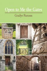 In this Lenten study, Gradye Parsons, stated clerk of the Presbyterian Church (USA), explores how gates are conceptually used throughout the Bible. These places of entry, found in both Old and New Testament stories, are often metaphors for modern Christian beliefs and practices, such as justice and equality.