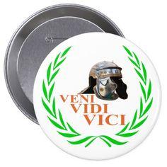 Veni Vidi Vici Pinback Button