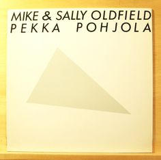 MIKE & SALLY OLDFIELD , PEKKA POHJOLA Same - Vinyl LP - Mathematical Air Display