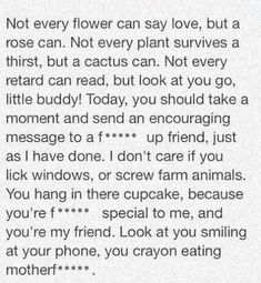 A Beautiful Poem To A Friend (you're wrong if you think this is funny)