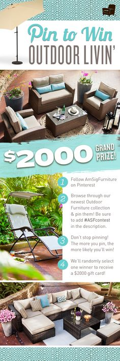 Check out our new outdoor furniture collection at http://www.americansignaturefurniture.com/search/a/patio and pin your favorites for a chance to win $2000! Make sure to tag #ASFcontest!